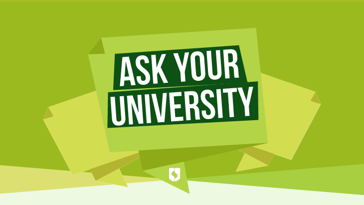 'Ask Your University' graphic text on green background