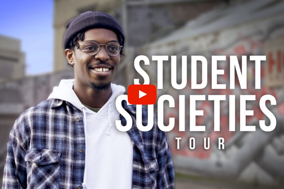 Societies Tour Video